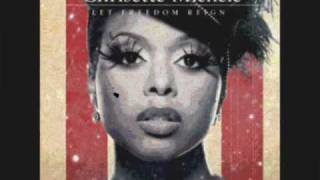 Let Freedom Reign - Chrisette Michele FT Talib Kweli & Black Thought