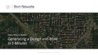 [Webinar] Generating An FTTH Design and BOM in 5 minutes