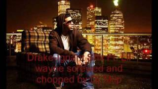 Drake-Ignant Shit Ft. Lil wanye Screwed and chopped by:Dj Skip