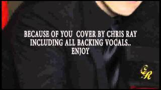 Because Of You Cover (neyo) by Chris Ray
