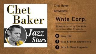 Chet Baker - Arrivederci
