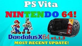PS Vita NINTENDO 64! DaedalusX64 Version 1.1.3 THE MOST RECENT UPDATE!