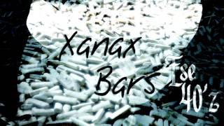 Ese 40'z - Xanax Bars