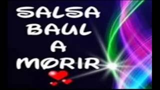 Salsa Baúl a Morir mix 2017 - Dj Richard Romero (Sin Voces)