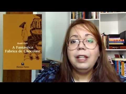 Resenha A Fantástica Fábrica de Chocolate Roald Dahl