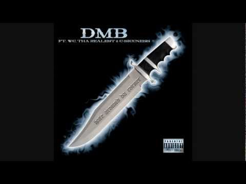 DMB ft.  WC, THA REALEST & C-SICCNESS - HATE AROUND DA CORNER