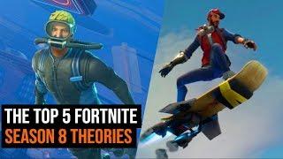 Top 5 Fortnite Season 8 Theories