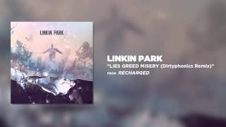 Lies Greed Misery (Dirtyphonics Remix) - Linkin Park (Recharged)