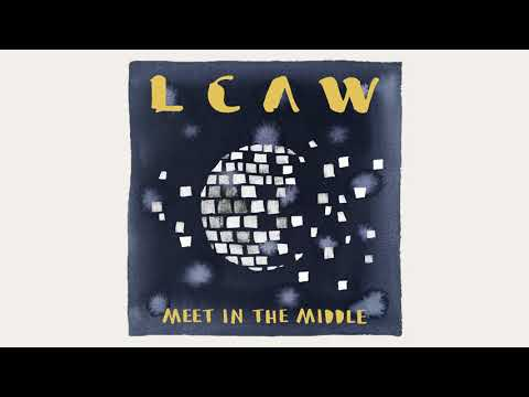 LCAW – Meet In The Middle Video