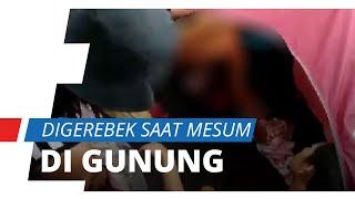 Video Detik-detik Pendaki Gerebek Pasangan Mesum di Gunung, Tarik Selimut hingga Pelaku Telanjang