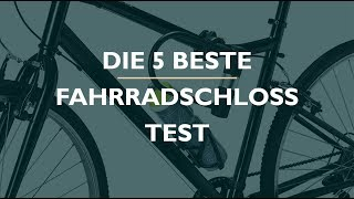 Die 5 Beste Fahrradschloss Test 2021