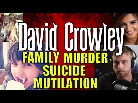 WHAT IS THE TRUTH ABOUT THE DEATHS OF DAVID CROWLEY AND HIS FAMILY