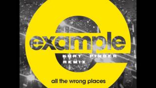 Example All The Wrong Places DJ Kurt Pinder Remix Download Link