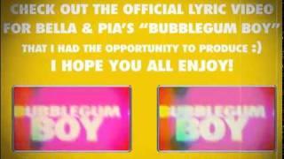 Bubblegum Boy - Bella Thorne  Pia Mia (Lyric Video)