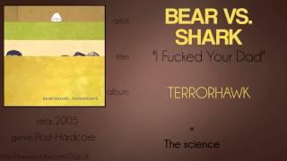 Bear vs. Shark - I Fucked Your Dad (synced lyrics)