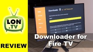 Downloader for Amazon Fire TV Review: Install Kodi and Sideload Other Android APK Files