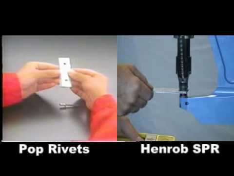 Henrob SPR vs Pop Rivets