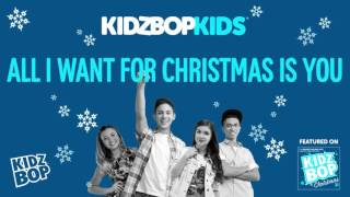 KIDZ BOP Kids - All I Want For Christmas Is You (KIDZ BOP Christmas)