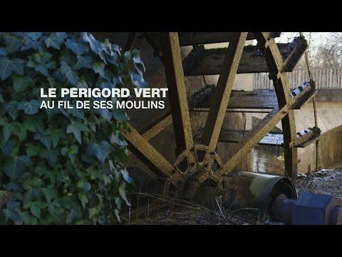 Le Périgord Vert, au fil de ses moulins