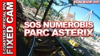 preview picture of video 'SOS Numerobis - Parc Asterix | On-Ride (ECam HD)'