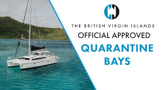 THE CATAMARAN COMPANY | Guide for Charter | British Virgin Islands Official Approved Quarantine Bays