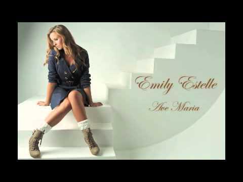 Ave Maria - Emily Estelle