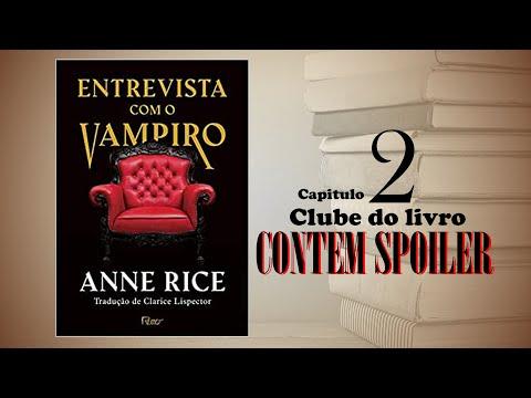 Clube do Livro - Entrevista com o vampiro - capítulo 2 (contém spoiler)