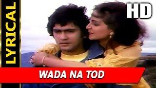 Wada Na Tod With Lyrics | Lata Mangeshkar | Dil Tujhko Diya