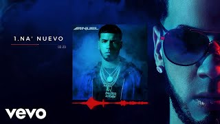 Na' Nuevo (Audio) - Anuel AA (Video)