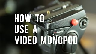 How To Use A Video Monopod: Shooting And Techniques