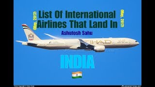 List Of International Airlines That Land In INDIA 🇮🇳 [2017]
