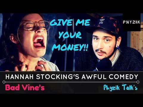 Hannah Stocking LOVES YOUR MONEY - Bad Vines | Phyzik TALK's