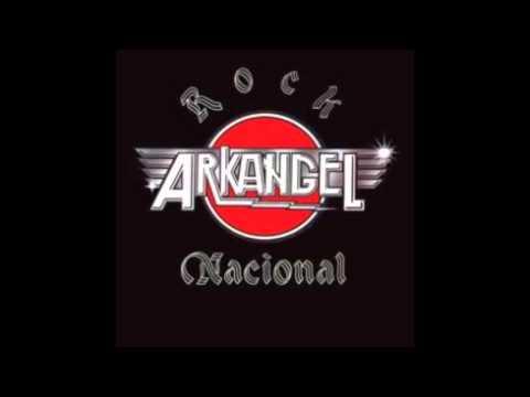 Arkangel - Rock Nacional (Full Album)
