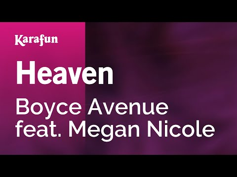 Heaven - Boyce Avenue feat. Megan Nicole | Karaoke Version | KaraFun