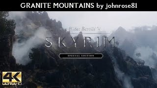 SKYRIM SE MODS - Granite Mountains by johnrose81   Ultra Modded realistic Next Gen Graphics [4K]