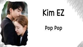 [LYRIC] Kim EZ – Pop Pop [Han-Rom-Eng] (The Bride of Habaek 2017 OST Part.4 )