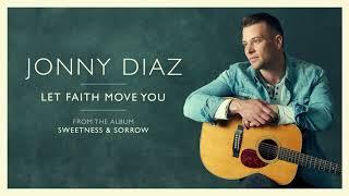 Jonny Diaz - Let Faith Move You (Audio)