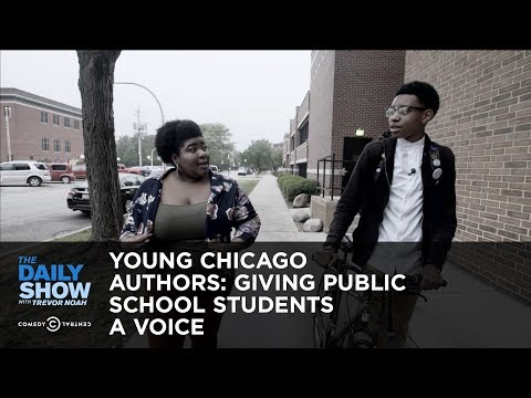 Young Chicago Authors: Giving Public School Students a Voice: The Daily Show