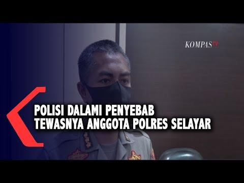 polisi dalami penyebab tewasnya anggota polres selayar