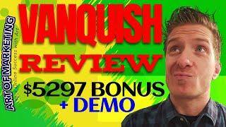 Vanquish Review, Demo, $5297 Bonus, Vanquish by Jono Armstrong Review