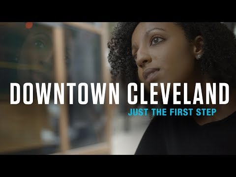 Downtown Cleveland - Just The First Step