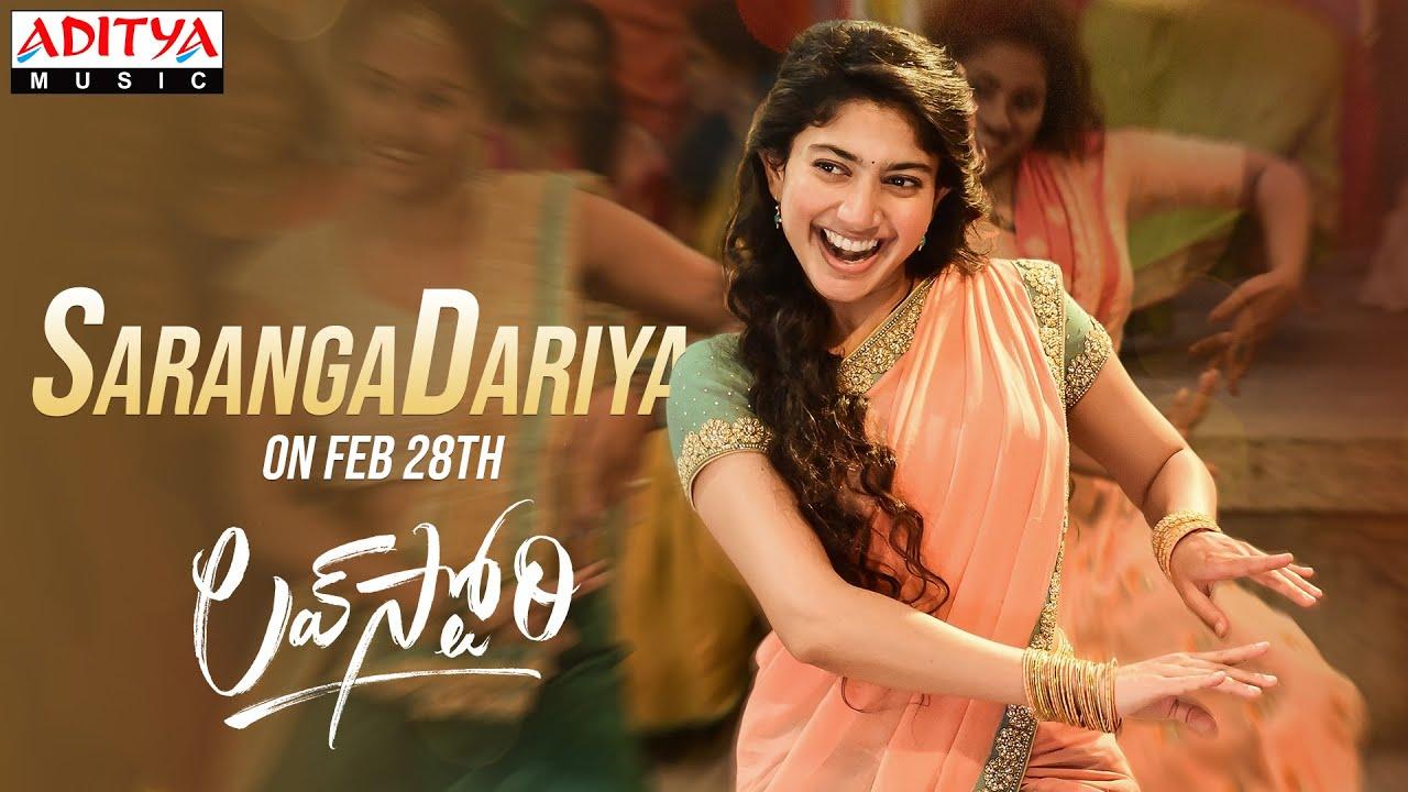 #SarangaDariya | Lovestory Songs