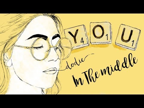 dodie - In The Middle