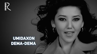 Umidaxon - Dema-dema | Умидахон - Дема-дема