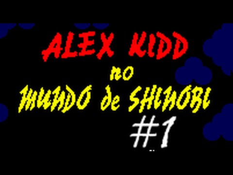 Gameplay Alex Kidd in Shinobi World PARTE 1
