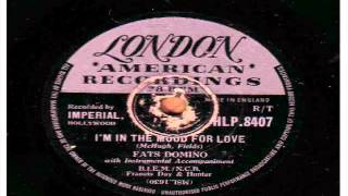 FATS DOMINO. I'M IN THE MOOD FOR LOVE. 78 RPM.