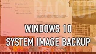 How to create full backup of Windows 10 (system image)