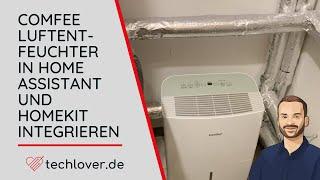 Comfee Luftentfeuchter in Home Assistant und HomeKit integrieren | techlover.de