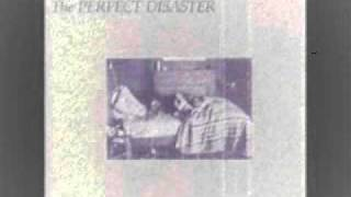 The Perfect Disaster: Go Away