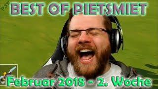 BEST OF PIETSMIET [FullHD|60fps] - Februar 2018 - 2. Woche